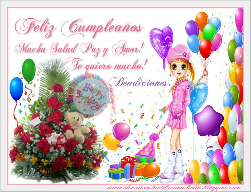 Feliz Cumpleaños, bendiciones. Mucha Salud, Paz, y Amor. Te quiero mucho