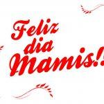 Feliz día Mamis!!! Gracias Mamá por aguantar antojos...