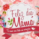 Feliz día Mamá. Te amo con todo mi corazón.
