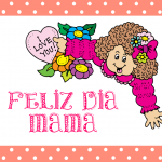 Feliz Día Mamá. I Love You!!!