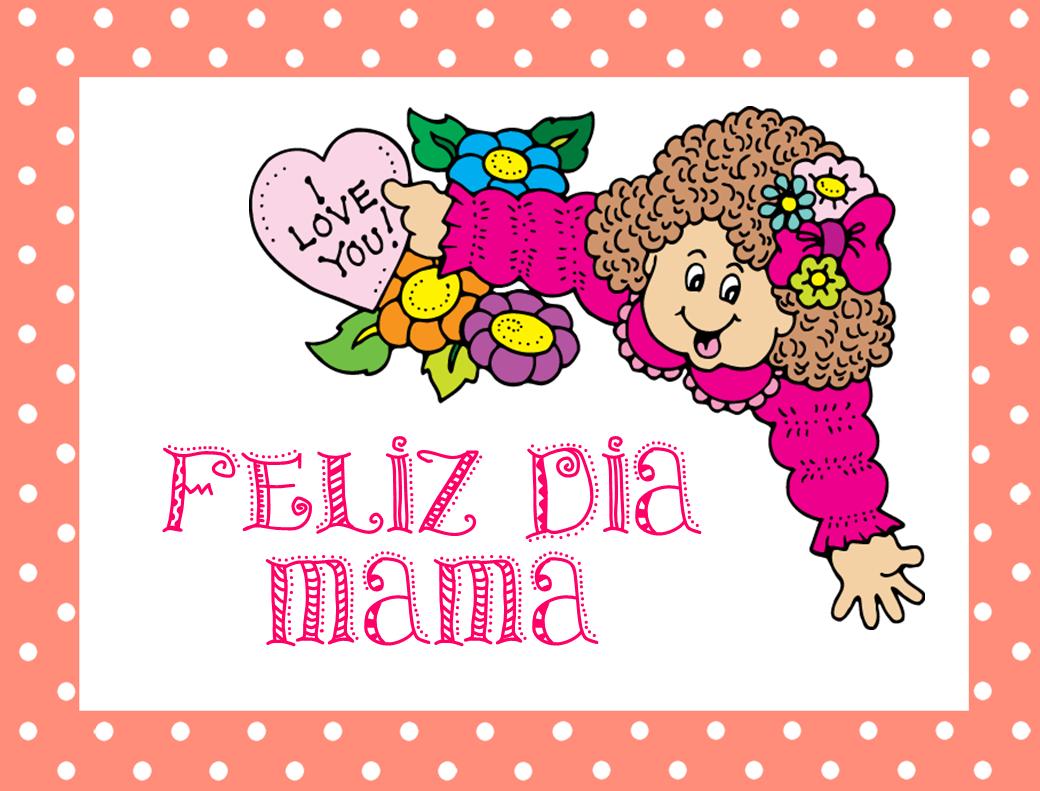 Feliz Día Mamá. I Love You!!!