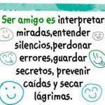Ser amigo es interpretar miradas, entender silencios...