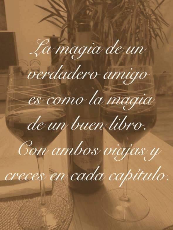 La magia de un verdadero amigo es como la magia...