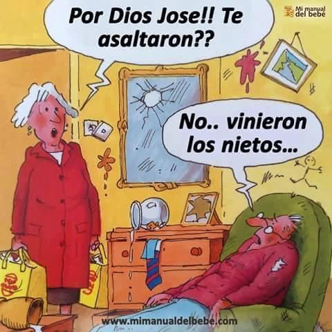 Por Dios José!! Te asaltaron?? No.. Vinieron los nietos...