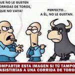 Al que no le gusten las corridas de toros que no vaya!
