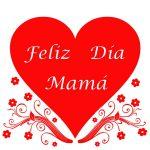 Feliz Día Mamá. Que este día (y toda tu vida) esté...