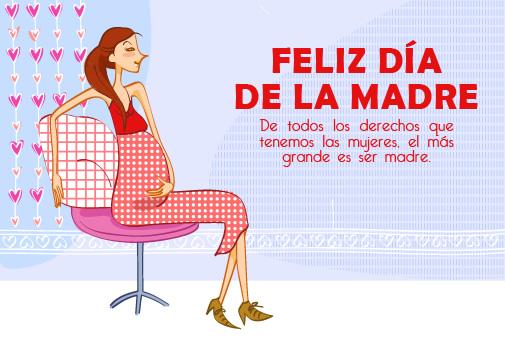 Feliz Día de la Madre. De todos los derechos que tenemos ...