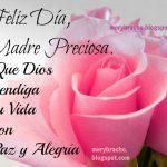 Feliz Día, Madre Preciosa. Que Dios bendiga tu Vida con Paz y Alegría.