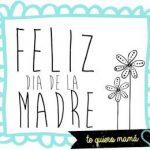 Feliz Día de la Madre. Te quiero Mamá!