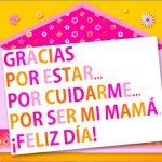 Gracias por estar... Por cuidarme... Por ser mi mamá. ¡Feliz Día!