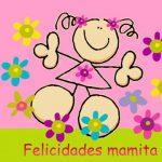 Felicidades Mamita