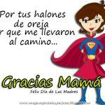Gracias Mamá. Feliz Día de las Madres.