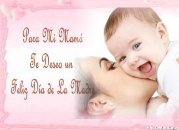 Para mi mamá. Te deseo un Feliz Día de la Madre.