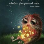 Mantenga los ojos en las estrellas, y los pies en el suelo.