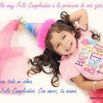 Un muy Feliz Cumpleaños a la princesa de mis ojos