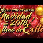Te deseo una hermosa Navidad y un 2018 lleno de éxitos