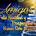 Amigos. Feliz Navidad y Prosperidad en Nuevo Año 2018