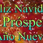 ¡Felicidades! Feliz Navidad y Próspero Año Nuevo