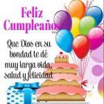 Feliz Cumpleaños. Que Dios te dé larga vida, salud y felicidad