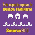 Huelga feminista 8 de marzo: Queremos derechos, no flores
