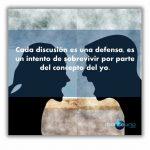 Cada discusión es una defensa