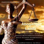 Abogados Landa juicios Testamentarios