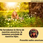 No heredamos la tierra de nuestros ancestros, la tomamos prestada