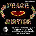 Si queremos un mundo de paz y de justicia hay que poner...