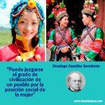Puede juzgarse el grado de civilización de un pueblo por la posición social de la mujer