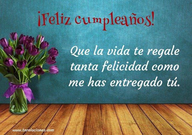 ¡Feliz cumpleaños! Que la vida te regale...