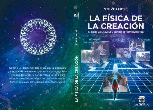 LIBRO: FÍSICA DE LA CREACIÓN. AUTOR STEVE LOCSE