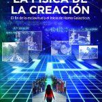 "LIBRO: ""FÍSICA DE LA CREACIÓN. LA EVOLUCIÓN A HOMO GALACTICA""."