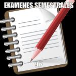 Exámenes Semestrales