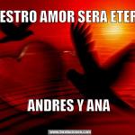Nuestro amor será eterno