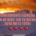 Eres ciertamente esencial en el plan de Dios